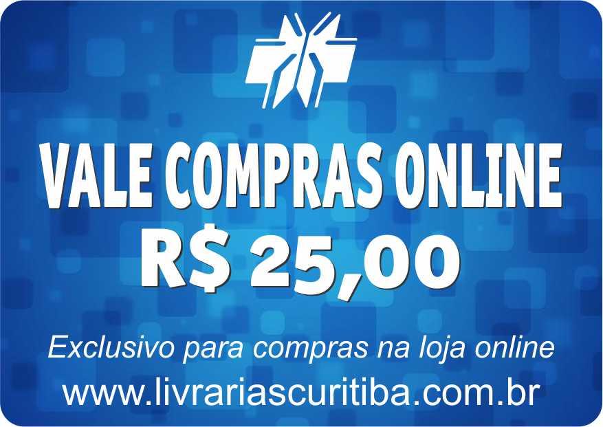 VALE COMPRAS ONLINE NO VALOR DE R$ 25,00