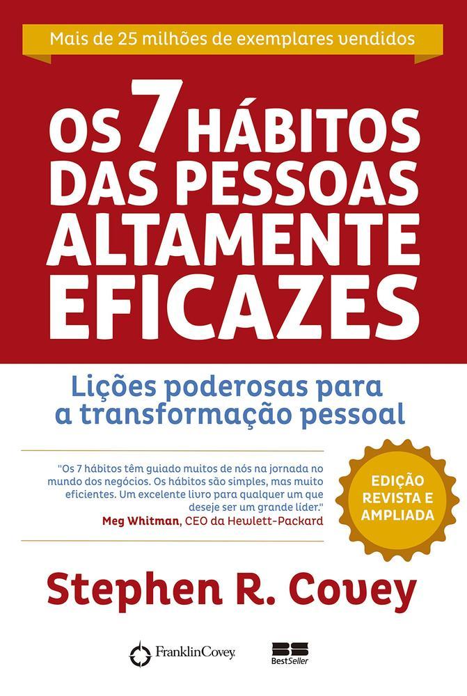 7 HABITOS DAS PESSOAS ALTAMENTE EFICAZES, OS - BES