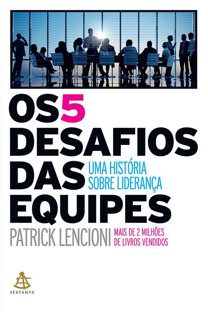 5 DESAFIOS DAS EQUIPES, OS - SEXTANTE