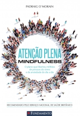 ATENCAO PLENA - MINDFULNESS - FUNDAMENTO