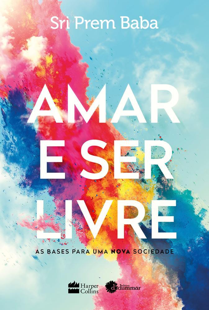 AMAR E SER LIVRE - CAPA NOVA - HARPERCOLLINS