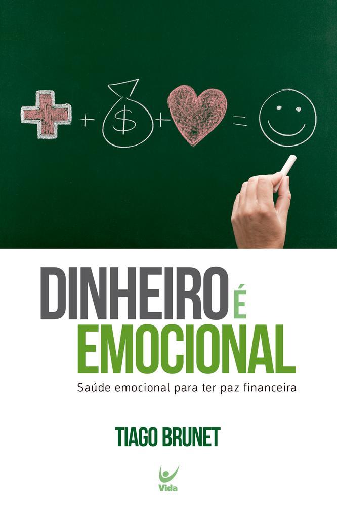 DINHEIRO E EMOCIONAL - VIDA