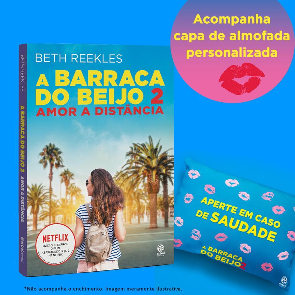 BARRACA DO BEIJO, A - LIVRO 2 - COM BRINDE - ASTRA