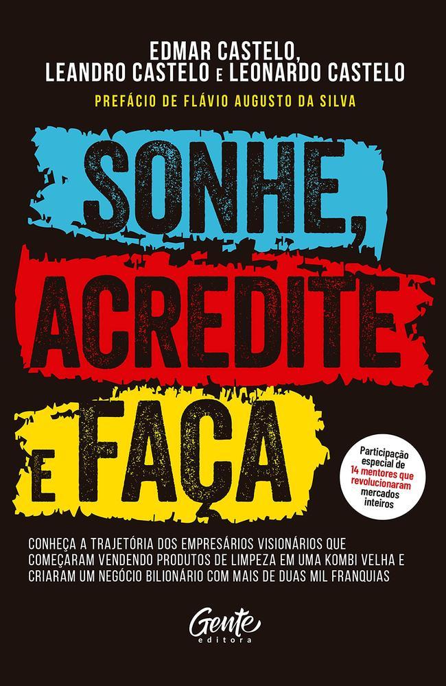 SONHE ACREDITE E FACA - GENTE