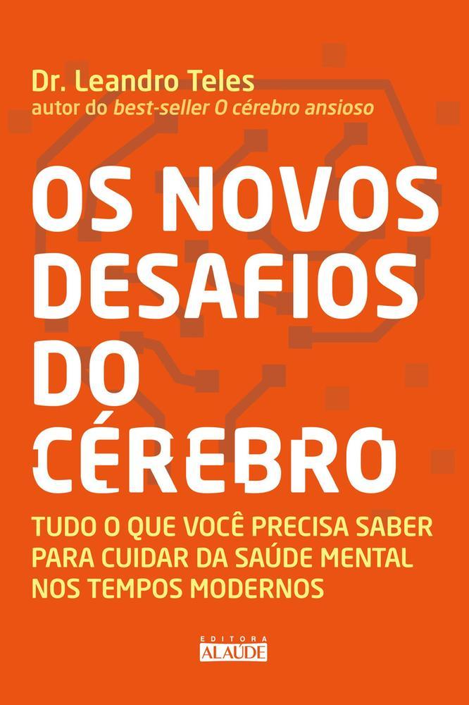 NOVOS DESAFIOS DO CEREBRO, OS - ALAUDE