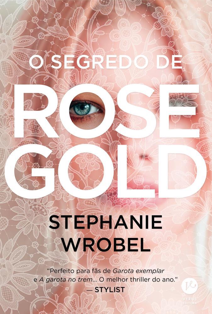 SEGREDO DE ROSE GOLD, O - VERUS
