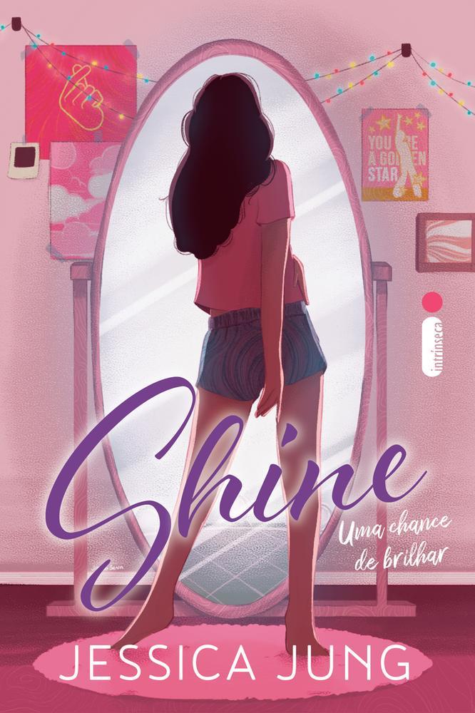 SHINE - UMA CHANCE DE BRILHAR - VOL 1 - INTRINSECA