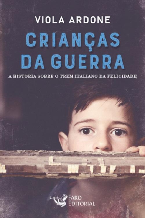 CRIANCAS DA GUERRA - FARO