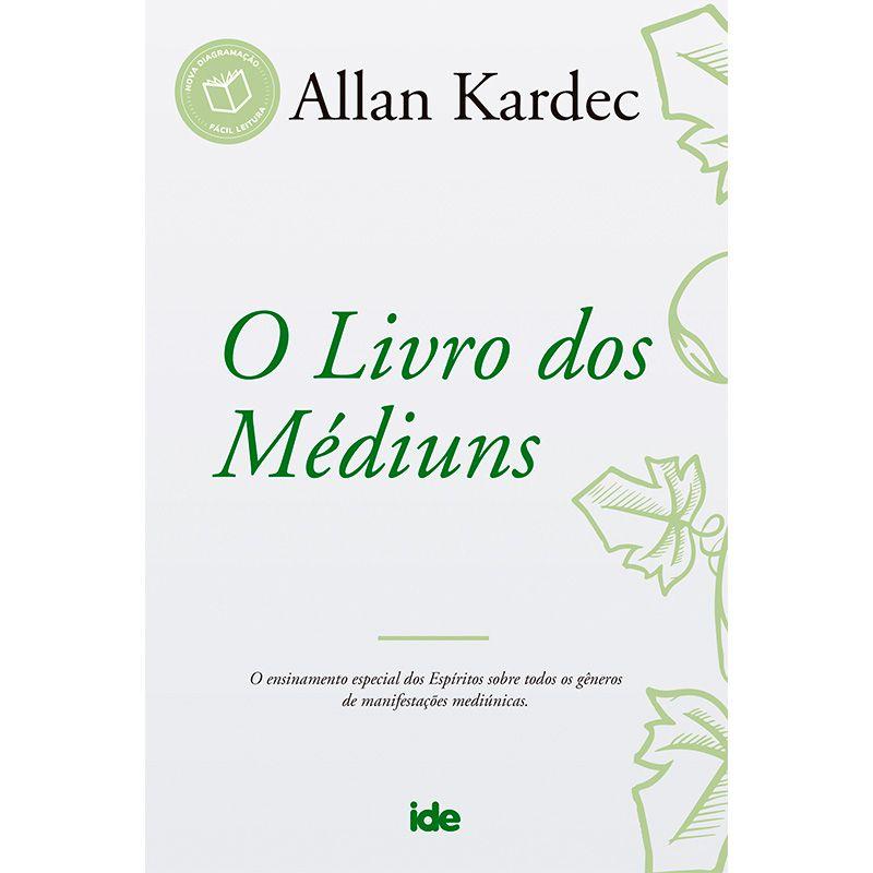LIVRO DOS MEDIUNS, O - NOVA EDICAO - IDE