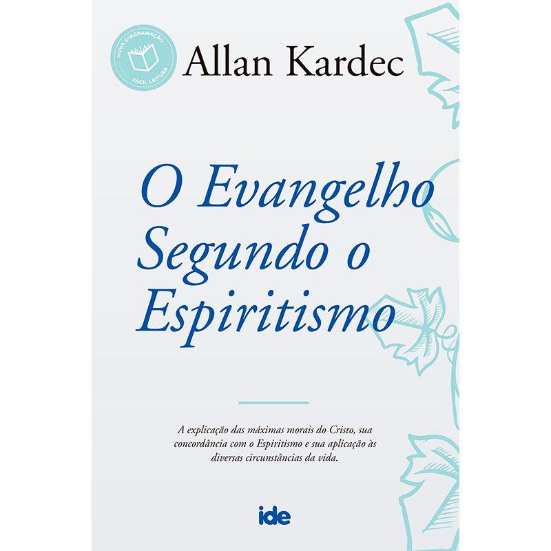 EVANGELHO SEGUNDO O ESPIRITISMO, O - NOVA EDICAO -
