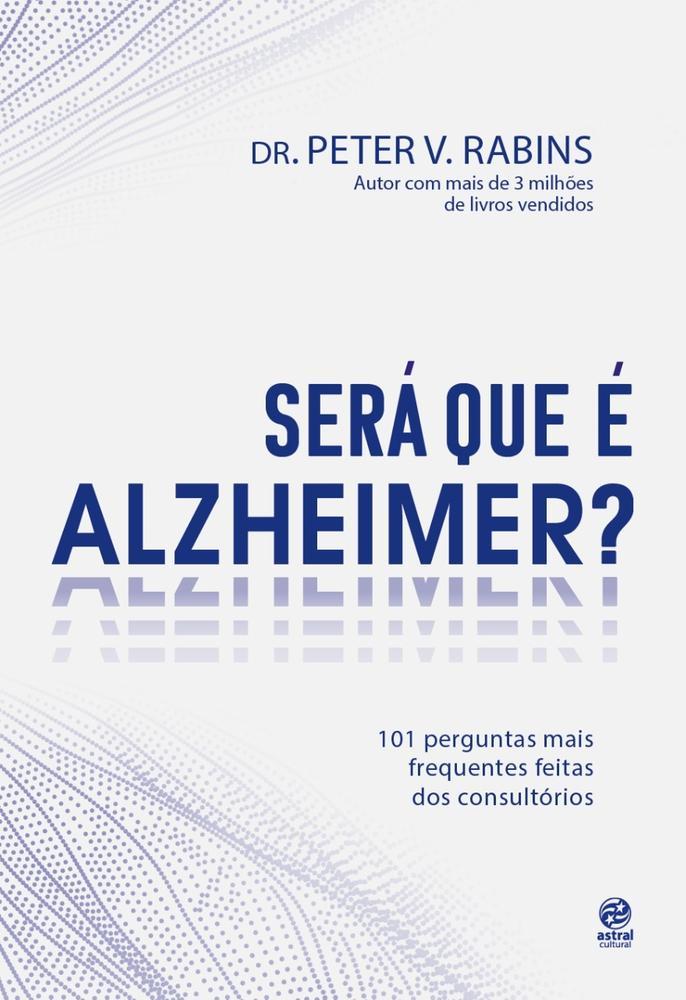 SERA QUE E ALZHEIMER - ASTRAL CULTURAL