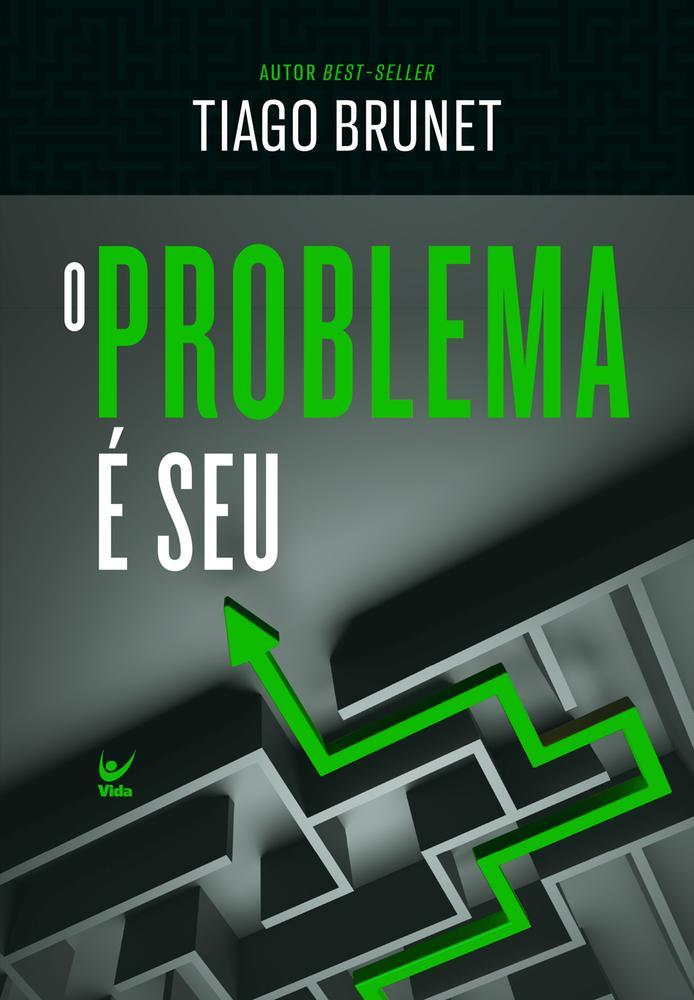 PROBLEMA E SEU, O - VIDA
