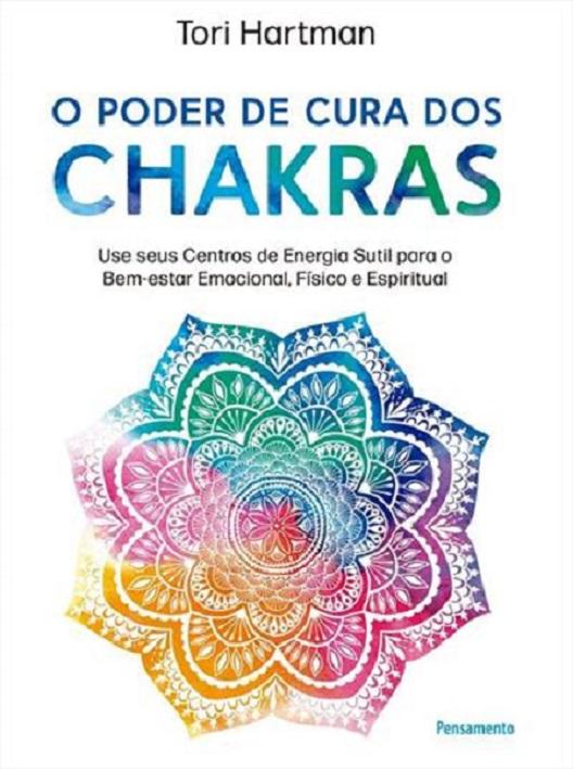 PODER DE CURA DOS CHAKRAS, O - PENSAMENTO