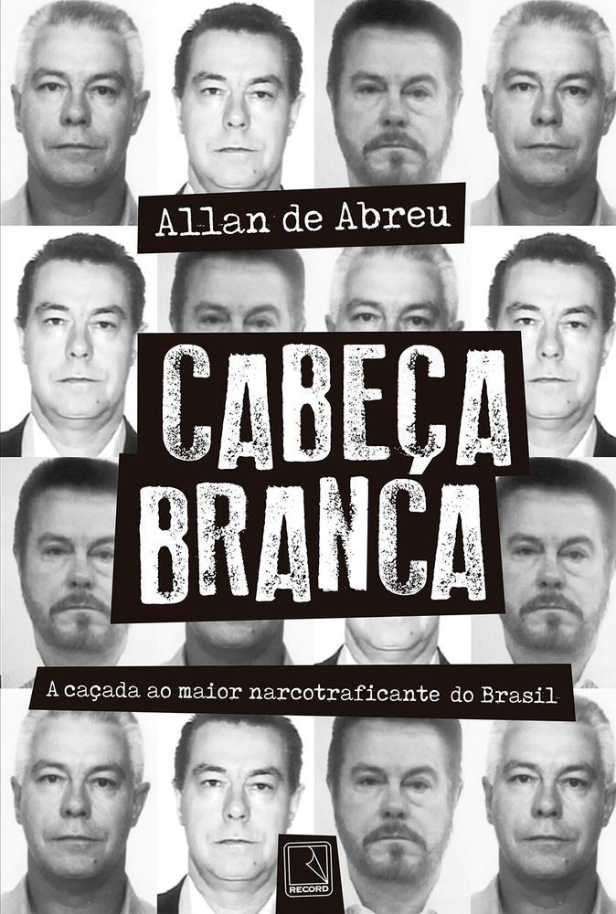 CABECA BRANCA - A CACADA AO MAIOR NARCOTRAFICANTE