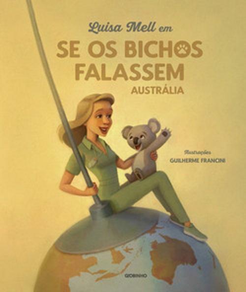 LUISA MELL EM SE OS BICHOS FALASSEM - GLOBINHO