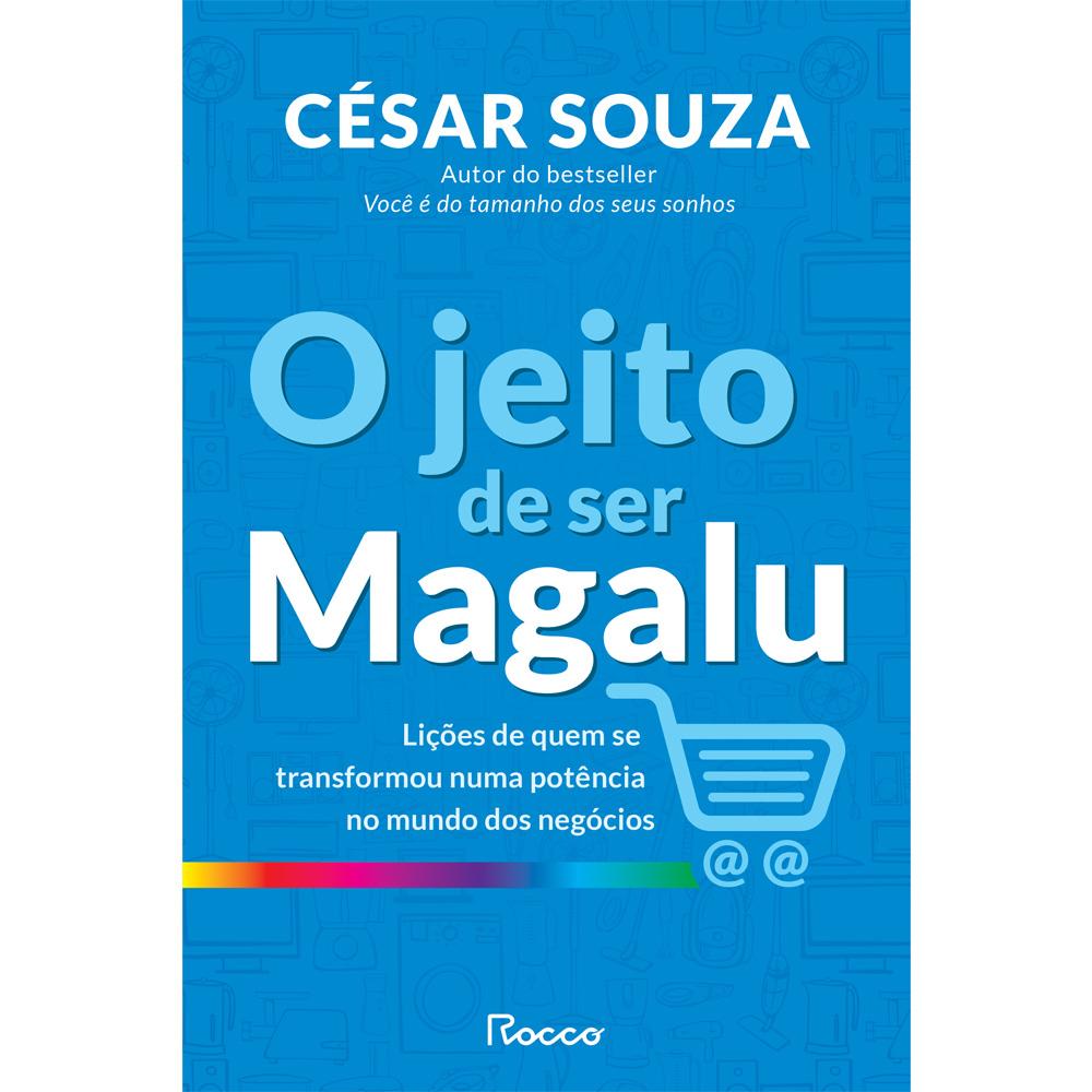 JEITO DE SER MAGALU, O - ROCCO